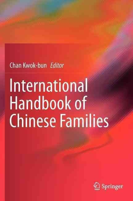 International Handbook of Chinese Families - Kwok-bun Chan