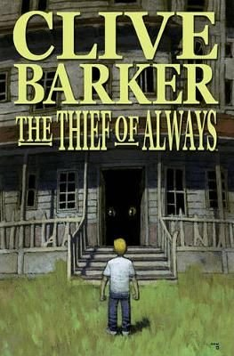 Thief of Always - Clive Barker