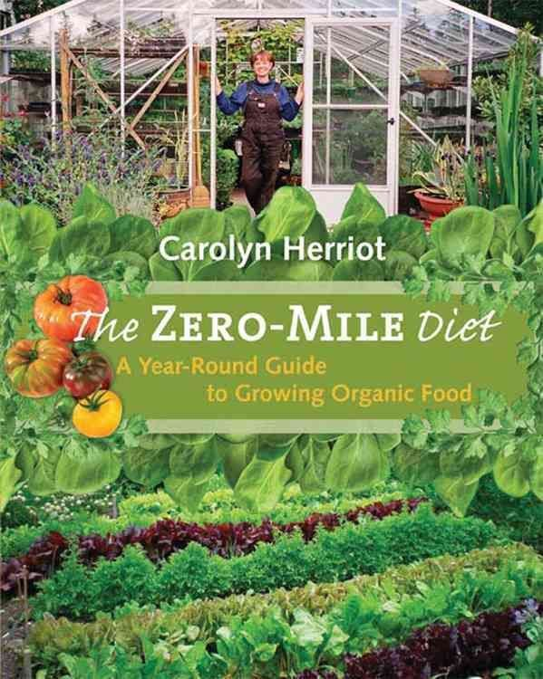 Zero-Mile Diet - Carolyn Herriot