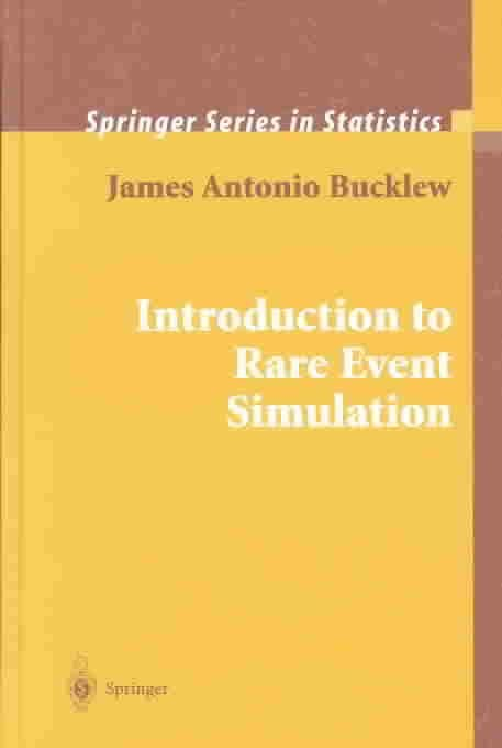 An Introduction to Rare Event Simulation - James A. Bucklew