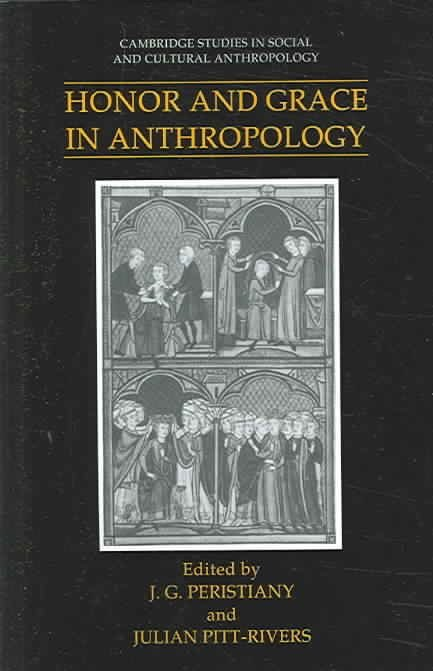 Honor and Grace in Anthropology - J.G. Peristiany