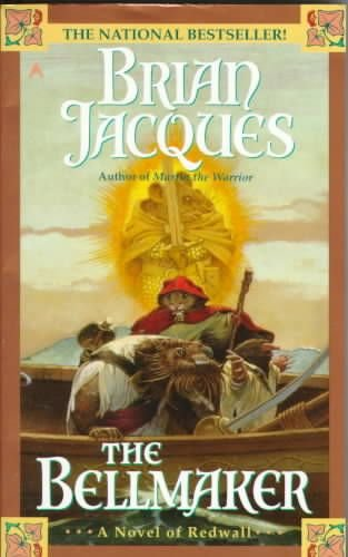 The Bellmaker: a Novel of Redwall - Brian Jacques