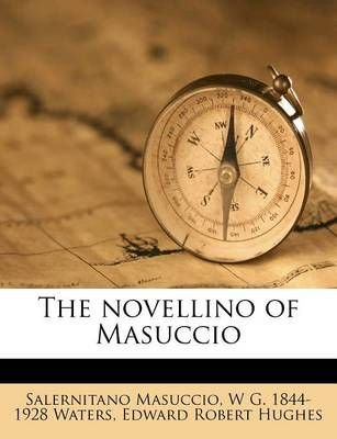The Novellino of Masuccio, Volume II - Salernitano Masuccio