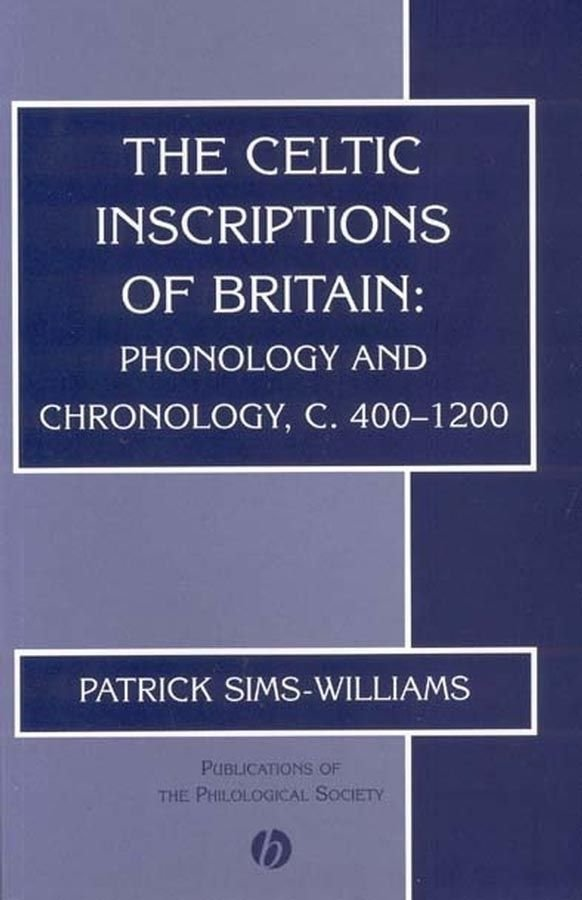 The Celtic Inscriptions of Britain