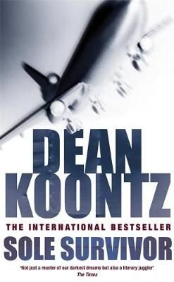 The Sole Survivor - Dean Koontz