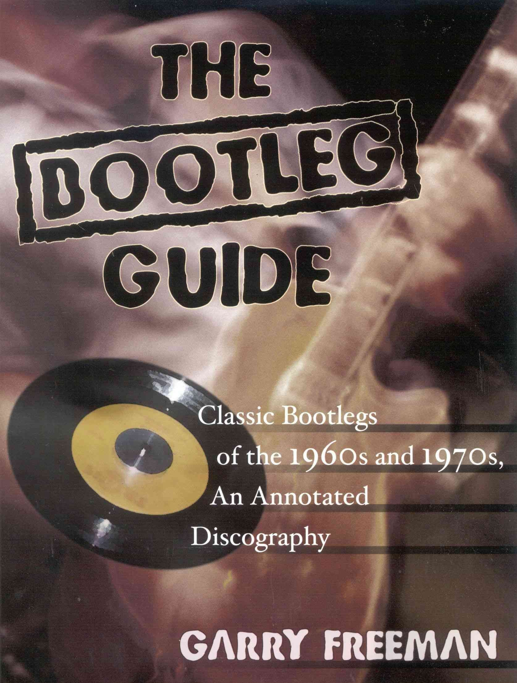 The Bootleg Guide