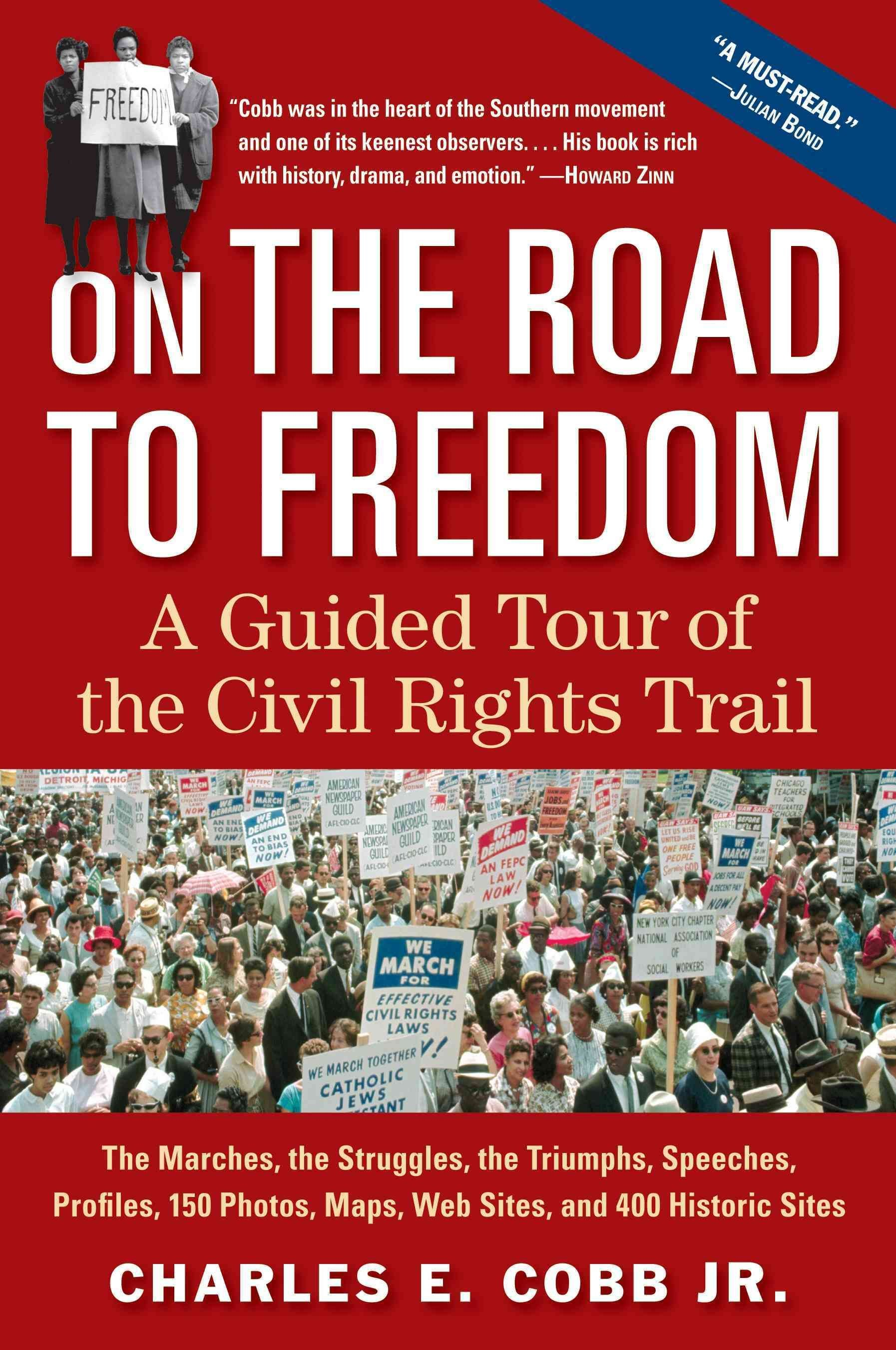 On the Road to Freedom - Charles E. Cobb