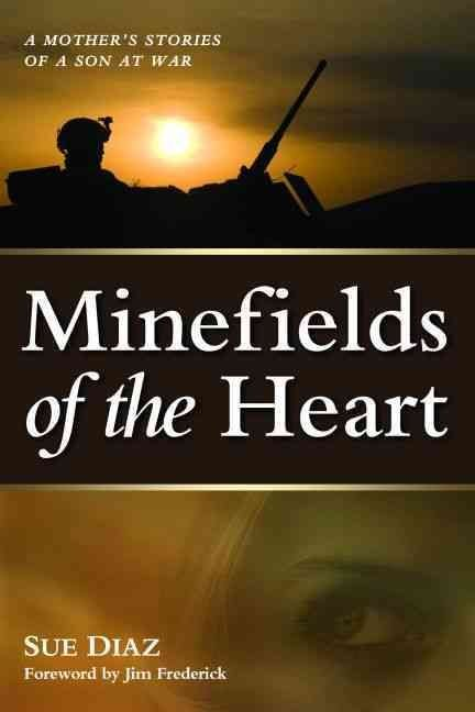 Minefields of the Heart - Sue Diaz