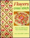 Flowers in Cross Stitch - Jana Hauschild Lindberg
