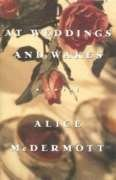 At Weddings and Wakes - Alice McDermott