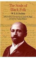 Souls of Black Folk  &  Southern Horrors and Other Writings  &  Up from Slavery (The Bedford Series in History and Culture) - W. E. B. Dubois; Robert Gooding-Williams; Jacqueline Jones Royster; Booker T. Washington