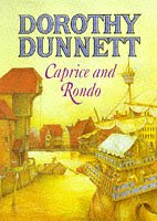 Caprice and Rondo (The House of Niccolo) - Dorothy Dunnett