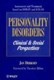 Personality Disorders: Clinical and Social Perspectives: Assessment and Treatment based on DSM-IV and ICD-10 - Jan Derksen