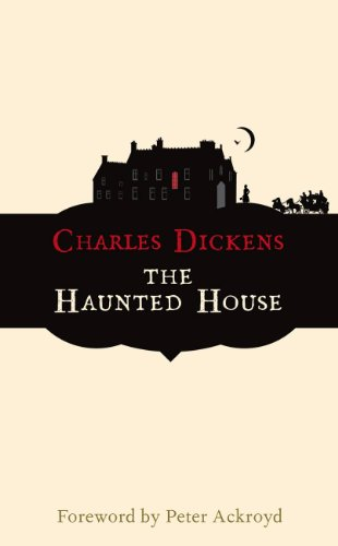 The Haunted House (Hesperus Classics) - Charles Dickens