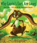 Why Lapin's Ears Are Long: And Other Tales from the Louisiana Bayou - Sharon Arms Doucet
