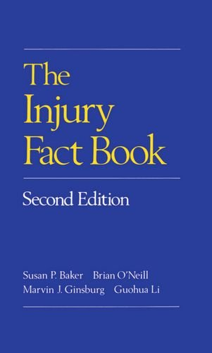 The Injury Fact Book - Susan P. Baker; Brian O'Neill; Marvin J. Ginsburg; Guohua Li