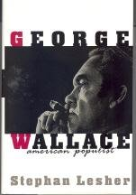 George Wallace: American Populist - Stephan Lesher