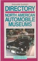 Automobile Quarterlys Directory of North American Automobile Museums - John Heilig