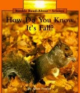 Rookie Read-About Science: How Do You Know It's Fall?: Weather and Seasons - Allan Fowler