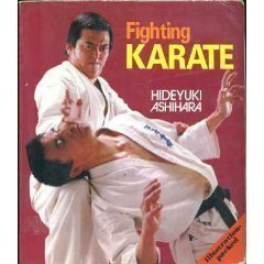 Fighting Karate - Hideyuki Ashihara