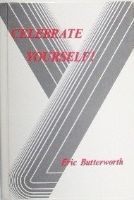 Celebrate Yourself - Eric Butterworth