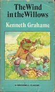 The Wind in the Willows: A Watermill Classic - Kenneth Grahame