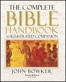 The Complete Bible Handbook: An Illustrated Companion - John Bowker