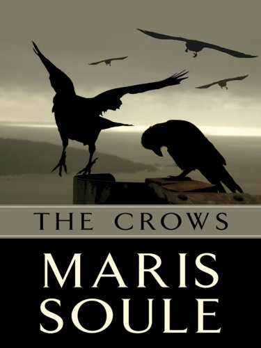 The Crows (Five Star First Edition Mystery) - Maris Soule