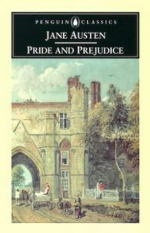 Pride and Prejudice (Penguin Classics) - Jane Austen