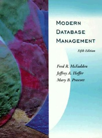 Modern Database Management (5th Edition) - Fred R. McFadden; Jeffrey A. Hoffer; Mary B. Prescott