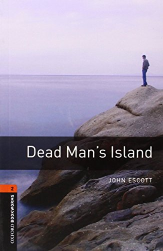 Dead Man's Island (Oxford Bookworms Library) - John Escott