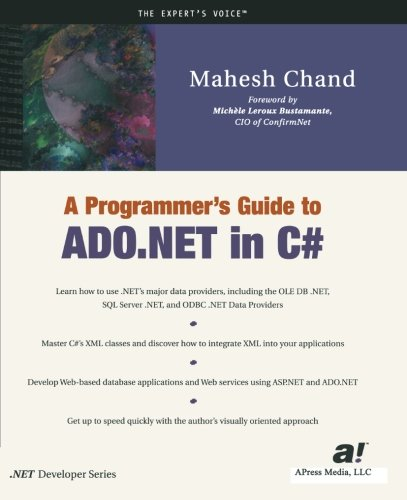 A Programmer's Guide to ADO .NET in C# - Mahesh Chand