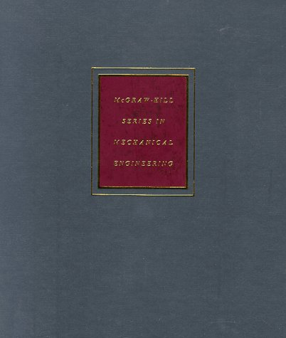 Mechanical Engineering Design (McGraw-Hill Mechanical Engineering) - Shigley, Jospeh E., Shigley, Joseph E., Mischke, Charles R.