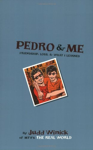 Pedro and Me: Friendship, Loss, and What I Learned - Judd Winick