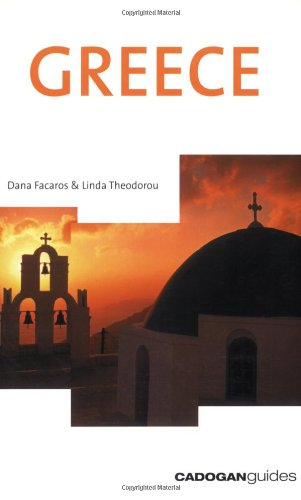 Greece (Country  &  Regional Guides - Cadogan) - Dana Facaros; Linda Theodorou