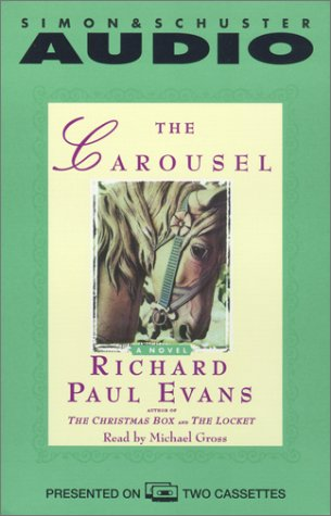 The Carousel - Richard Paul Evans