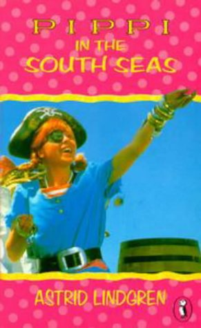 Pippi in the South Seas (Puffin Books) - Astrid Lindgren