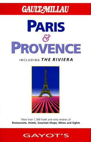 Paris and Provence (Gault Millau) - Andre Gayot