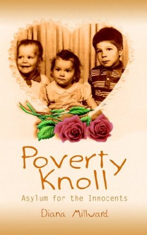 Poverty Knoll: Asylum for the Innocents - Diana Gadberry