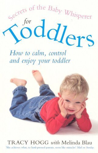 Secrets of the Baby Whisperer for Toddlers - Tracy Hogg
