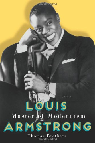 Louis Armstrong, Master of Modernism - Thomas Brothers