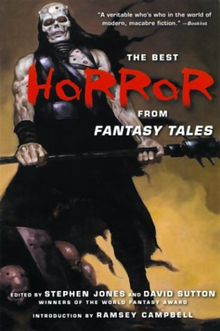 The Best Horror from Fantasy Tales - Stephen Jones; David Sutton; Ramsey Campbell