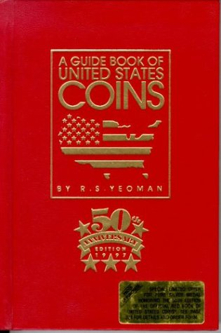 A Guide Book of United States Coins, 1997, 50th Anniversary Edition - R. S. Yeoman