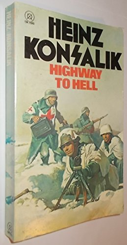 Highway to Hell - Heinz G Konsalik