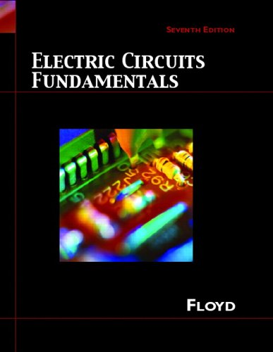 Electric Circuit Fundamentals (7th Edition) (Floyd Electronics Fundamentals Series) - Thomas L. Floyd