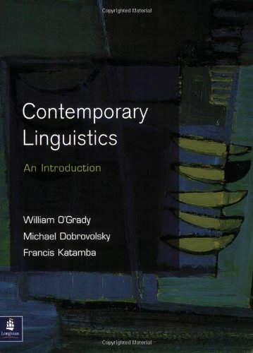 Contemporary Linguistics - William O'Grady; Michael Dobrovolsky; Francis Katamba