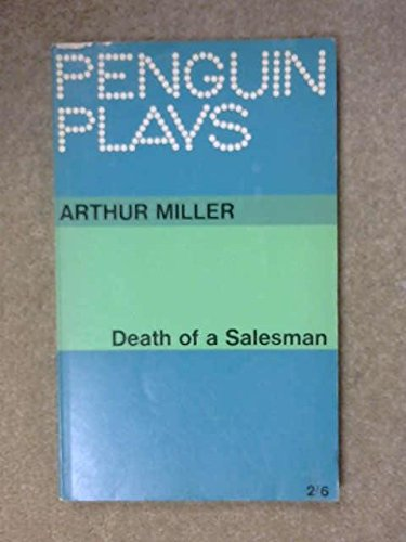 Death of a Salesman (Arthur Miller): Text and Criticism - Gerald Weales