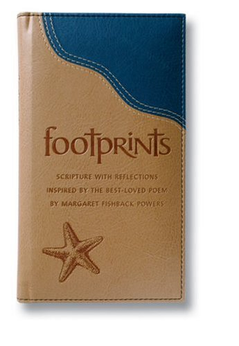 Footprints Deluxe: Scripture with Reflections Inspired by the Best-Loved Poem - Margaret Fishback Powers
