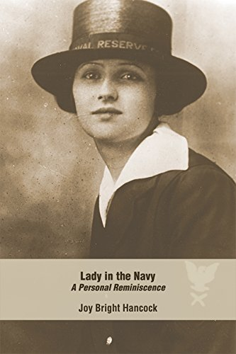Lady in the Navy: A Personal Reminiscence (Bluejacket Books) - Joy Bright Hancock