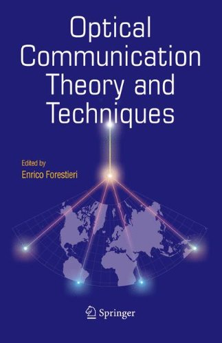 Optical Communication Theory and Techniques - Enrico Forestieri